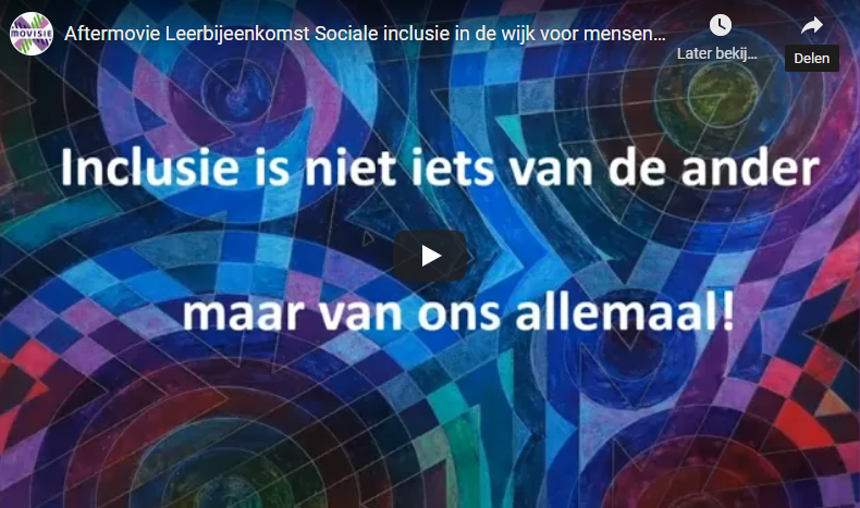 Aftermovie: Sociale inclusie in de wijk voor mensen met een LVB
